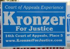 Candidate Kronzer - 2010 Appellate Race campaign sign - 14th Court of Appeals